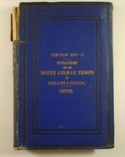 1872 Operations of NORTH GERMAN TROOPS 40th Hohenzollern PRUSSIAN FUSILIERS