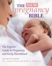 The New Pregnancy Bible: The Experts' Guide to Pregnancy and Early-ExLibrary