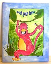 """Brush Your Teeth"" Monkey 8""x10"" Giclee' Stretched Canvas On Wood Frame, U.S.A."