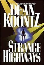 Strange Highways by Dean Koontz (2002, Hardcover, Reprint)