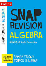 Algebra (for Papers 1, 2 and 3): AQA GCSE Maths Foundation by Collins GCSE...