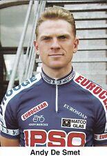 CYCLISME carte cycliste ANDY DE SMET équipe IPSO eurosoap euroclean