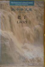 Lao Tseu-Laozi-Lao zi-Lao-Tsé-livre bilingue chinois français-philosophe chinois