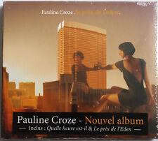 CD PAULINE CROZE - LE PRIX DE L'EDEN neuf sous blister