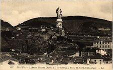 CPA Le Puy - L'Ancien Chateau Chares VII surmonté de a Statue St-Joseph (167880)