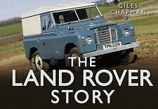The Land Rover Story by Giles Chapman BRAND NEW BOOK (Hardback, 2013)