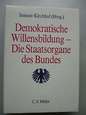 Demokratische Willensbildung Staatsorgane des Bundes 1989