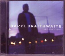 Daryl Braithwaite Forever The Tourist Australian CD (2013)