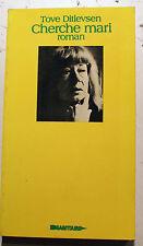 ED DU SAGITTAIRE/CHERCHE MARI/TOVE DITLEVSEN/1977/PEU COURANT