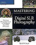 Mastering Digital SLR Photography (Mastering)