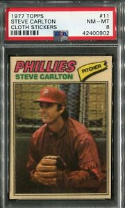 1977 Topps #11 Steve Carlton Cloth Sticker PSA 8 NM-MT