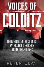 Voices of Colditz: The YMCA Notebook  from Oflag IVc by Peter Clay (Hardback,...