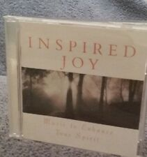 CD : INSPIRED JOY Music to Enhance Your Spirit USED