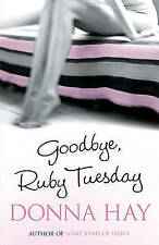 Goodbye, Ruby Tuesday, Hay, Donna, New Book