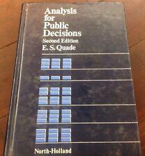 Analysis For Public Decisions 2nd Edition E. S. Quade 1982 HC
