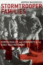 Stormtrooper Families: Homosexuality and Community in the Early Nazi Movement (P