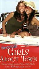 American Girls About Town,Adriana Trigiani and others