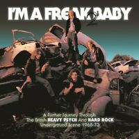 Various Artists - I'm A Freak 2 Baby: Further Journey Through The British Heavy
