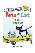 Pete the Cat: A Pet for Pete (My First I Can Read) Free Shipping