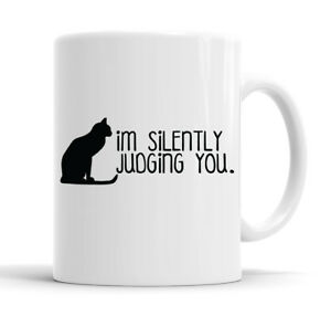 I'm Silently Judging You Funny Slogan Mug Tea Cup
