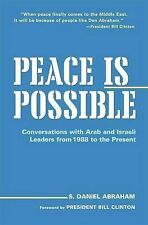 Peace is Possible: Conversations with Arab and Israeli Leaders from-ExLibrary