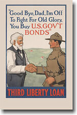Goodbye Dad.  I'm off to fight for Old Glory - NEW Vintage WWI Print POSTER