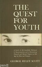 The QUEST for YOUTH by George Ryley Scott - HC DJ 1st Edition