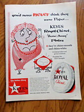 1956 Keyes Royal Chi-Net Throw Away Paper Plates Ad Never Think They were Paper