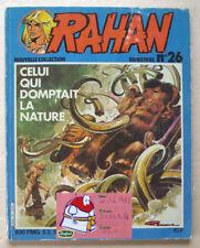 Rahan N° 26 Celui qui trompait la nature CHERET & LECUREUX éd Vaillant Mars 1982