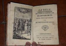 LA OILLE MELANGE OU ASSEMBLAGE DE DIVERS METS PAR UN VIEUX CUISINIER 1755 PELLE