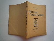 1936 CHANTS POUR L'AME DE L'AFRIQUE DE G GERMAIN CHEZ LA KAHENA TUNIS ENVOI