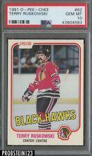 1981 O-Pee-Chee OPC Hockey #62 Terry Ruskowski Chicago Blackhawks PSA 10
