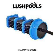 Saltmate 20amp SM110 Self Cleaning Chlorinator Salt Cell Generic 5yr Warranty!!