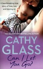 CAN I LET YOU GO? - GLASS, CATHY - NEW BOOK