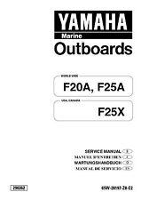 Yamaha  F25X F25 X F20A F25A Outboard Engine Repair Service Manual FREE S&H