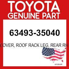 TOYOTA GENUINE 63493-35040 COVER, ROOF RACK LEG, REAR RH OEM