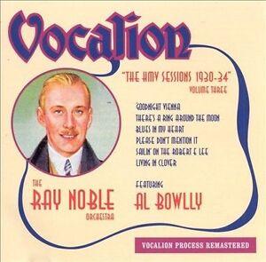 HMV Sessions, Vol. 3: 1930-1934 by Ray Noble (CD, Apr-1999, Dutton Vocalion)