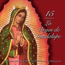 15 Canciones a La Virgen de Guadalupe by Various Artists (CD, Oct-2013,...