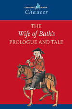 The Wife of Bath's Prologue and Tale (Cambridge School Chaucer) by Chaucer, Geof