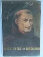 Beato Pietro da Mogliano Andreozzi gabriele 1989 religione macerata marche nuovo