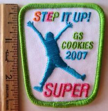 Girl Scout 2007 COOKIE SALE PATCH - SUPER Step It Up Selling Uniform Award Badge