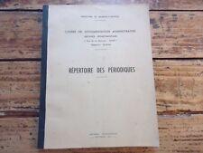 LORRAINE REPERTOIRE DES PERIODIQUES MEURTHE ET MOSELLE 1967