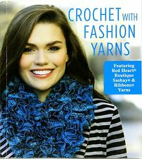 Leisure Arts Crochet with Fashion Yarns 11 Projects by Lisa Gentry
