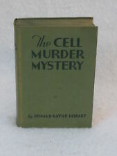 Donald Bayne Hobart THE CELL MURDER MYSTERY Walter J. Black c. 1931