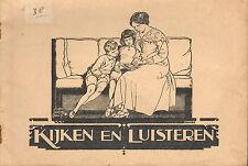 KIJKEN EN LUISTEREN (ZONDAGSCHOOLBOEKJE 1931) - OMSLAGTEKENING ISINGS