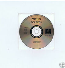CD PROMO MICHEL DELPECH LE ROI DE RIEN (1997)
