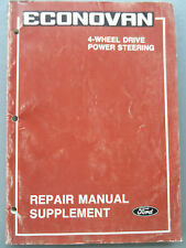 FORD ECONOVAN 4 WHEEL DRIVE   FACTORY MANUAL 4WD & POWER STEERING