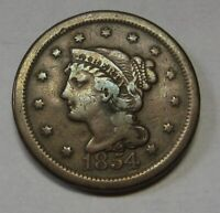 1854 Braided Hair Large Cent Grading FINE Uncleaned and Original Coin   c83