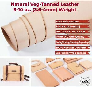 ELW Vegetable Tanned Leather 9-10oz (3.6-4mm) Thickness Pre-Cut Cowhide Grade...