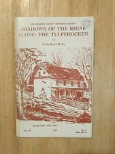 Shadows of the Rhine Along the Tulpehocken Book Two (1982, Lebanon Co.)